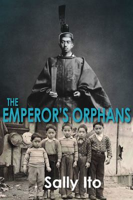 The emperor's orphans by Sally Ito