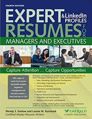 Expert resumes & LinkedIn profiles for managers and executives by Wendy S. Enelow