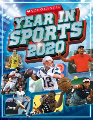 Scholastic Year in Sports 2020 by James Buckley Jr.