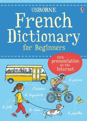 Usborne French dictionary for beginners by Helen Davies