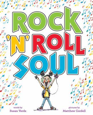 Rock 'n' roll soul by Susan Verde