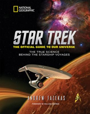 Cover image for Star Trek, the official guide to our universe : the true science behind the starship voyages