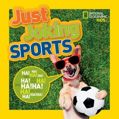 Just Joking Sports by National Geographic Kids