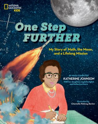 One Step Further : My Story of Math, the Moon, and a Lifelong Mission by Katherine Johnson
