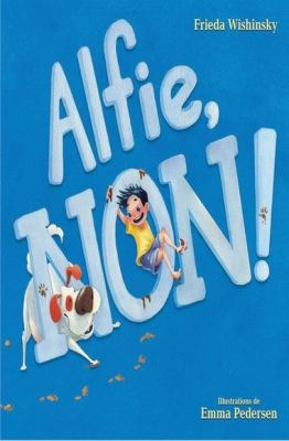 Alfie, non! par Frieda Wishinsky