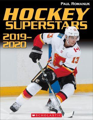 Hockey Superstars: 2019-2020 by Paul Romanuk