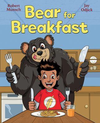 Bear for Breakfast by Robert Munsch