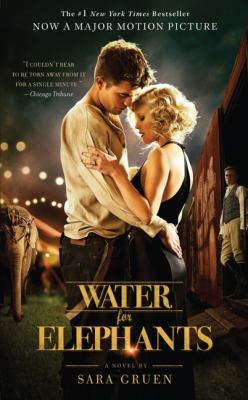 Water for elephants : a novel by Sara Gruen
