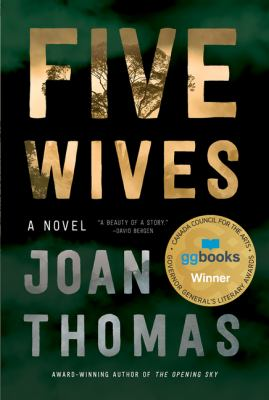 Five wives : a novel by Joan (Sandra Joan) Thomas
