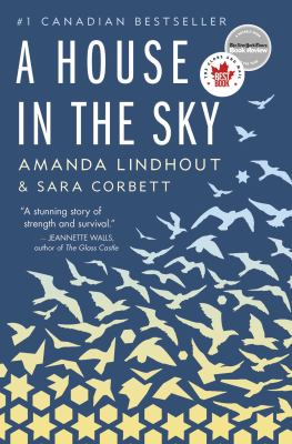 A house in the sky : a memoir by Amanda Lindhout