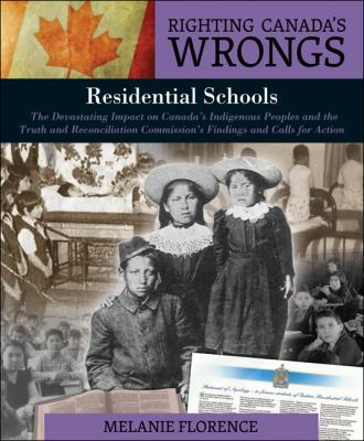 Residential schools by Melanie Florence