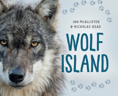 Wolf Island by Ian McAllister