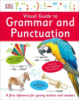 Visual guide to grammar and punctuation by Sheila Dignen
