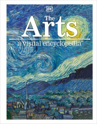 The arts : a visual encyclopedia by Susie Hodge