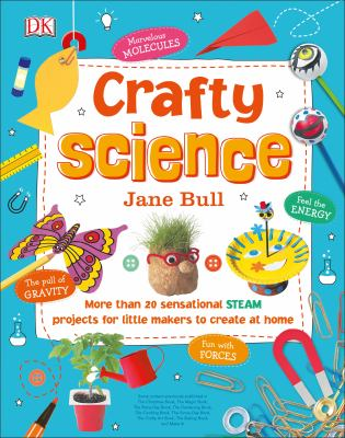 Crafty Science by Jane Bull