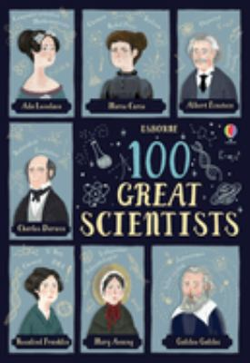 The amazing discoveries of 100 brilliant scientists by Abigail Wheatley