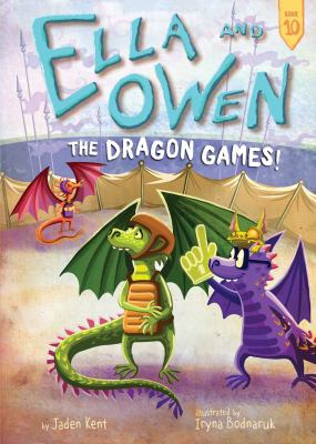 The Dragon Games! by Jaden Kent