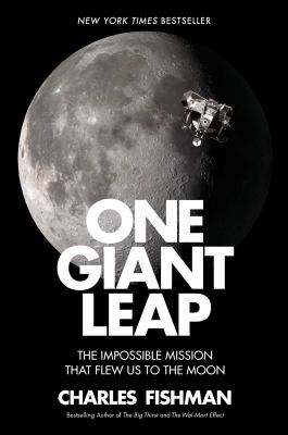 Cover image for One Giant Leap : The Untold Story of How We Flew to the Moon.