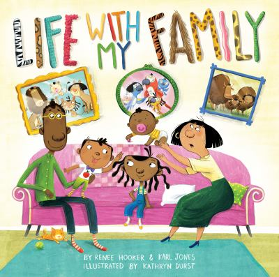 Life with my Family by Renee Hooker