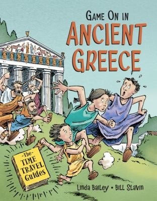 Game on in ancient Greece by Linda Bailey