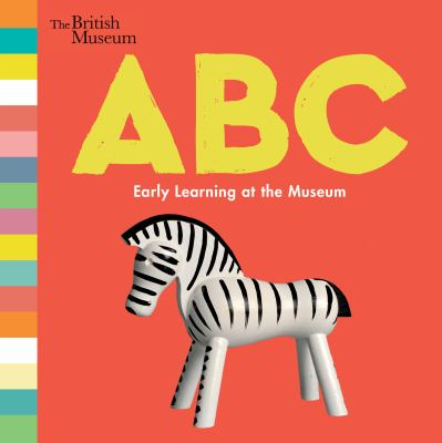 ABC : early learning at the Museum The British Museum