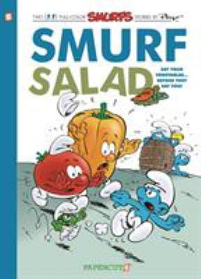 Smurf salad : a Smurfs graphic novel