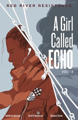 A Girl Called Echo. Volume 2. Red River Resistance