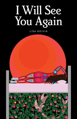 I will see you again I'll see you again by Lisa Boivin