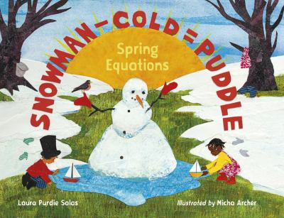Snowman - cold = puddle : spring equations by Laura Purdie Salas