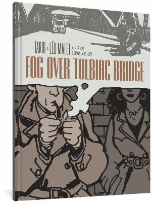 Fog over Tolbiac Bridge :  Nestor Burma mystery by Jacques Tardi