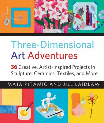 Three-dimensional art adventures by Maja Pitamic