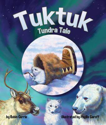 Tuktuk : tundra tale by Robin Currie