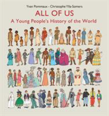All of us : a young people's history of the world by Yvan Pommaux