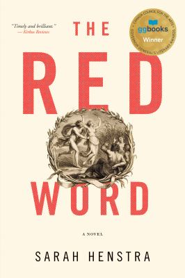 The red word : a novel by Sarah Henstra