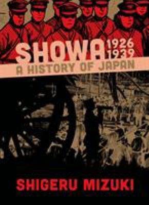 Cover image for Showa : a history of Japan, 1926-1939