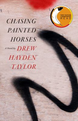 Chasing painted horses by Drew Hayden Taylor