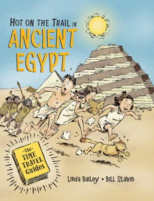 Hot on the trail in ancient Egypt by Linda Bailey