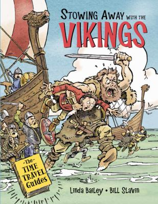 Stowing away with the Vikings Vikings by Linda Bailey