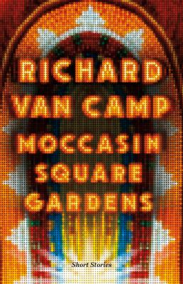 Moccasin square gardens by Richard Van Camp