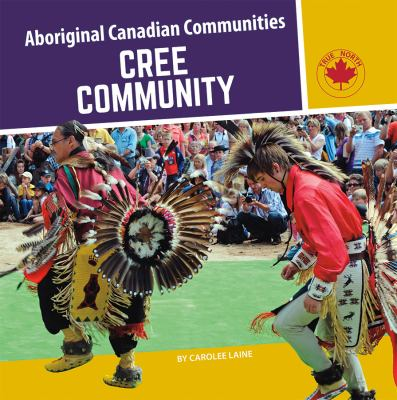 Cree community by Carolee Laine