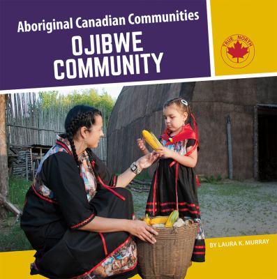 Ojibwe community by Laura Murray