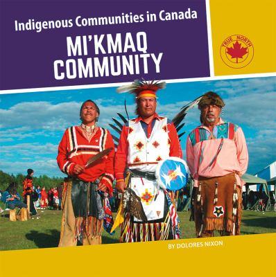 Mi'kmaq community by Dolores Nixon