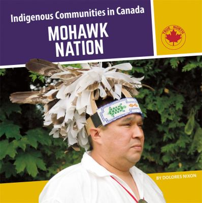 Mohawk nation by Dolores Nixon