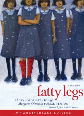 Fatty legs : a true story by Christy Jordan-Fenton
