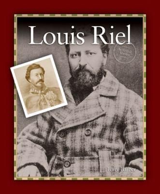 Louis Riel [Book Club Kit]