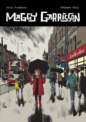 Maggy Garrisson by Lewis Trondheim