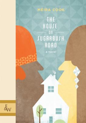 The house on Sugarbush Road by Méira Cook