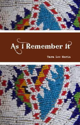 As I remember it by Tara Lee Morin