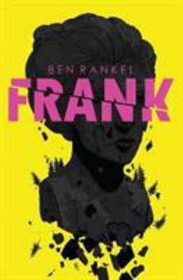 Frank by Ben Rankel