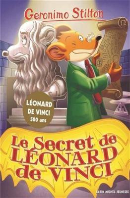 Le secret de Léonard de Vinci par Geronimo Stilton